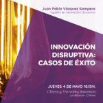 Evento Barcelona Innovacion Disruptiva