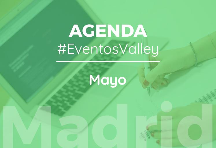 Agenda de eventos de mayo de madrid for Eventos madrid mayo 2017