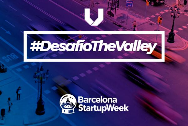 Desafío The Valley Barcelona Startup Week